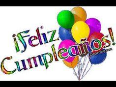 """Cumpleaños feliz"" (Happy Birthday Song Spanish Version) With Lyrics ""F. Birthday Songs, Happy Birthday Quotes, Birthday Images, Spanish Alphabet, Minions, Lyrics, Birthdays, Greeting Cards, Amor"