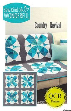 Country Revival - Quilt Pattern by Sew Kind of Wonderful
