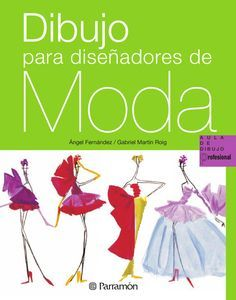 Aula de dibujo profesional - Dibujo para diseñadores de moda by Parramón ediciones, s.a. - issuu