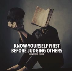 Know yourself first..