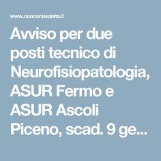 Avviso per due posti tecnico di Neurofisiopatologia, ASUR Fermo e ASUR Ascoli Piceno, scad. 9 gennaio