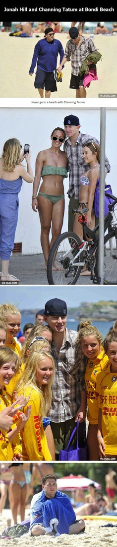 Never bring Channing Tatum to the beach.