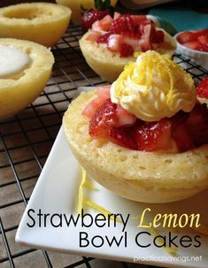 Strawberry Lemon Cakes. This simple, easy and refreshing dessert is perfect for the spring and summer.
