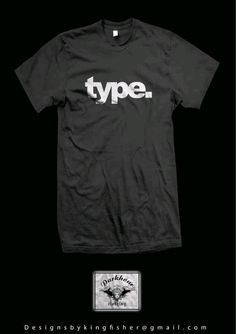type. Tees By Darkhour Type, Mens Tops, T Shirt, Clothes, Supreme T Shirt, Outfits, Tee Shirt, Clothing, Kleding