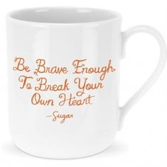 Be Brave Sugar mug Worth Quotes, Me Quotes, Brave, Words Worth, Deep Words, Retail Therapy, Make Me Happy, Food For Thought, Beautiful Words
