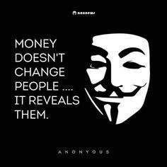 MONEY DOESN'T CHANGE PEOPLE
