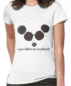 i killed my boyfriend Women's T-Shirt