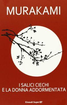 I salici ciechi e la donna addormentata di Haruki Murakami http://www.amazon.it/dp/8806216961/ref=cm_sw_r_pi_dp_zCcqub01QPZM7