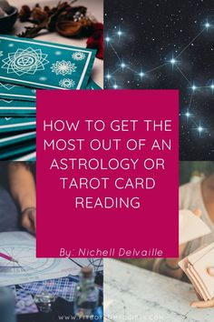 Have you ever had an astrology or tarot card reading? Unsure of what to expect? Here are three things to know -- and how to make the absolute most of it.