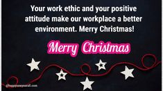 Motivational Merry Christmas 2019 Wishes Messages for Employees from CEO - Happy New Year 2020 Merry Christmas Wishes Messages, Merry Christmas Quotes, Merry Christmas Greetings, Merry Christmas And Happy New Year, Christmas Cards, Merry Christams, Merry Christmas Wallpaper, Good Environment, Positive Attitude