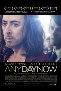 """""""Any Day Now"""" (2012). In the 1970s, a gay couple fights a biased legal system to keep custody of the abandoned mentally handicapped teenager.  This is an excellent film about such an important issue."""