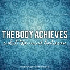 The body achieves what the mind believes Pregnancy Affirmations, Birth Affirmations, Birth Quotes, Doula Services, Birth Doula, Words Of Affirmation, Natural Birth, Midwifery, Marriage Life