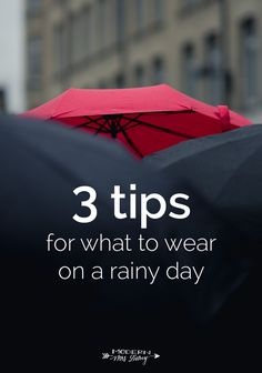 Book Reading Cave Divulge: What to wear on a rainy day: 3 tips