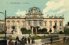 Montpellier. La Préfecture, vers 1900 Montpellier, Taj Mahal, Louvre, Building, Travel, Viajes, Buildings, Destinations, Traveling