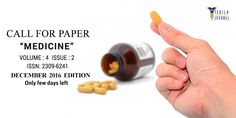"CALL FOR PAPER - ""Medicine"". Publish your research exploration in International journal. www.texilajournal.com"