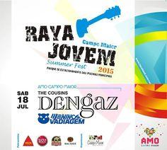 Campomaiornews: Festival Raya Jovem Summer Fest 2015 encerra hoje ...