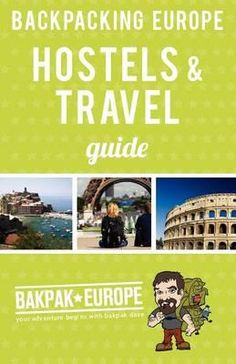 Backpacking Europe Hostels & Travel Guide 2013 @Abbey Adique-Alarcon Adique-Alarcon Adique-Alarcon Dillard