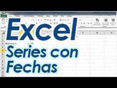 Excel Facil Truco #73 Parte 2: Serie de Fechas - YouTube