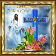Free Easter Blessings Photos If you are looking for Free easter blessings photos you've come to the right place. We have collect images about Free easter blessings photos includin. Happy Easter Gif, Happy Easter Messages, Happy Easter Quotes, Happy Easter Wishes, Happy Easter Sunday, Easter Ecards, Easter Prayers, Resurrection Day, Easter Wallpaper