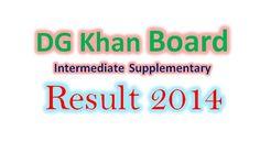 DG khan board Inter supply result 2014