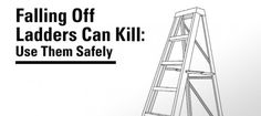 Falls from ladders can have devastating consequences. Ladders should only be used if there is no other alternative, such as an elevating work platform. Ladders, Melbourne, Construction, Fall, Stairs, Building, Autumn, Staircases, Ladder