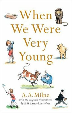 When We Were Very Young by A. A. Milne Aa Milne Poems, New Books, Books To Read, Childrens Ebooks, Grandmothers Love, Reading Library, Book Publishing, Nonfiction, Literature