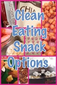 Some great snack options...because I love snacks and I'm trying to eat clean.