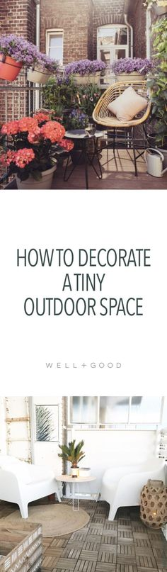 How to decorate a tiny outdoor space