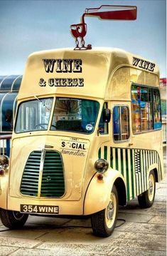 Wine and cheese? Yes, please! This is the ultimate food truck :)