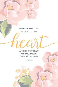 Trust in the Lord with all your heart - Proverbs - Seeds of Faith. This is one of my favorite verses! Bible Verses Quotes, Bible Scriptures, Faith Quotes, Peace Quotes, Bible Verses About Worry, Jesus Quotes, Christian Quotes, Christian Motivation, Christian Messages
