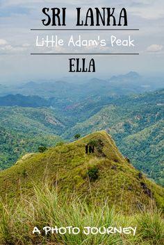 Our photo journey climbing Little Adams Peak in Ella, Sri Lanka. #LittleAdamsPeak #Ella #SriLanka #Mountain #Asia