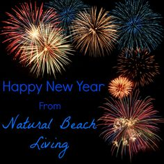 Happy New Year coming soon on Natural Beach Living Activities, Montessori learning, sensory play , toddler & preschool learning, homeschooling and more