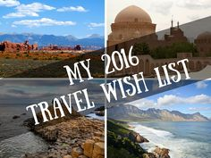 New Year, New Adventures: My 2016 Travel Wish List