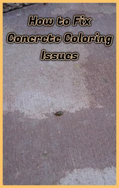 Get expert tips on solving concrete coloring problems, including how to change the color of your stamped decorative concrete and the difference between stains and dyes. Concrete Dye, Smooth Concrete, Concrete Overlay, Concrete Color, Poured Concrete, Stamped Concrete, Decorative Concrete, Concrete Driveways, Pool Decks