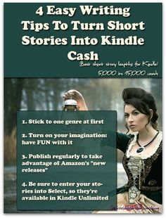 4 Easy Writing Tips To Turn Short Stories Into Kindle Cash -- Want to make money writing short stories? You can. Kindle Unlimited has made short stories not only popular, but profitable too. #kindlepublishing #KindlePublishingIdeas