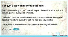 Random acts of kindness - A long mile<< next time we run a mile, I might do this with the last kid