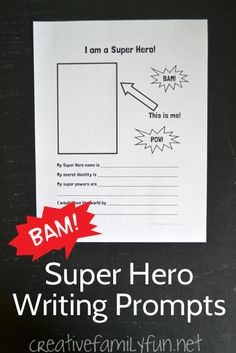 I Am a Super Hero! Printable Writing Prompt. What would your super power be?