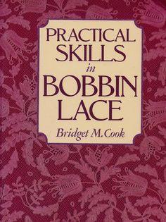 Practical Skills in Bobbin Lace - Bridget Cook (плетение на коклюшках). Обсуждение на LiveInternet - Российский Сервис Онлайн-Дневников