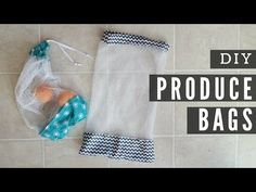 DIY Reusable Produce Bags - YouTube