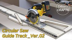 Circular Saw Guide Track Ver. Homemade Tools, Diy Tools, Woodworking Jigs, Carpentry, Workbench Vice, Serra Circular, Table Saw Jigs, Best Circular Saw, Cross Section