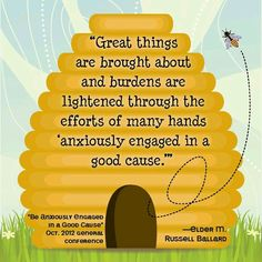 Be anxiously engaged in a good cause. - Elder M. Russell Ballard
