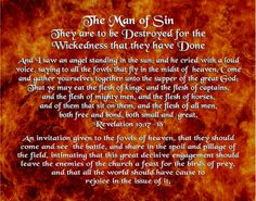 The Man of Sin - They are to be Destroyed for the Wickedness that they have Done - Revelation 19:17-18