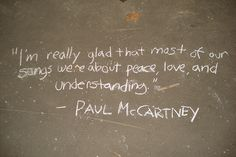 Peace, Love, and Understanding - Paul McCartney Beatles Band, The Beatles, All You Need Is Love, Peace And Love, Paul Mccartney Quotes, Beatles Quotes, Give Peace A Chance, Honeymoon Places, The Fab Four