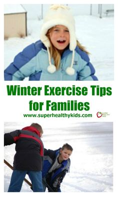 Top 5 Winter Exercise Tips for Families | Healthy Ideas for Kids