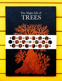 """The Night Life of Trees"" by three renowned Gond artists, published by South Indian independent publisher Tara Books, crafted by local artisans in fair trade workshop in Chennai, hand-bound and screen-printed by hand."