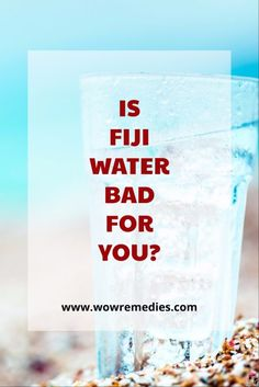 Is Fiji Water Bad For You? Learn The Truth! - http://howtocureyou.ml/2017/09/25/is-fiji-water-bad-for-you-learn-the-truth/