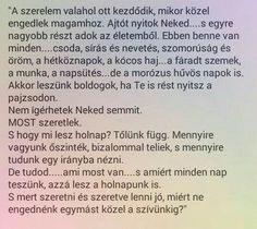 A szerelem valahol ott kezdődik...♡ Poem Quotes, Best Quotes, Motivational Quotes, Funny Quotes, Life Quotes, Inspirational Quotes, Good Sentences, Word 2, Staying Positive