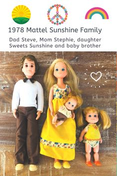 Dad Steve, mom Stephie, daughter Sweets Sunshine and baby brother | Mattel produced these dolls from 1974 - 78. Originally, there was Baby Sweets but she grew up to be this little girl and then she got a baby brother! #sunshinefamily #babysweets