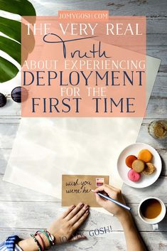 The Very Real Truth About Experiencing Deployment for the First Time