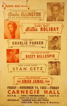 poster for a six act line-up. Music Pics, Music Images, Old Music, Billie Holiday, Jazz Quotes, Festival Jazz, All About Jazz, Stan Getz, Dizzy Gillespie